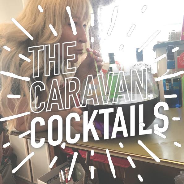 The Caravan Cocktails